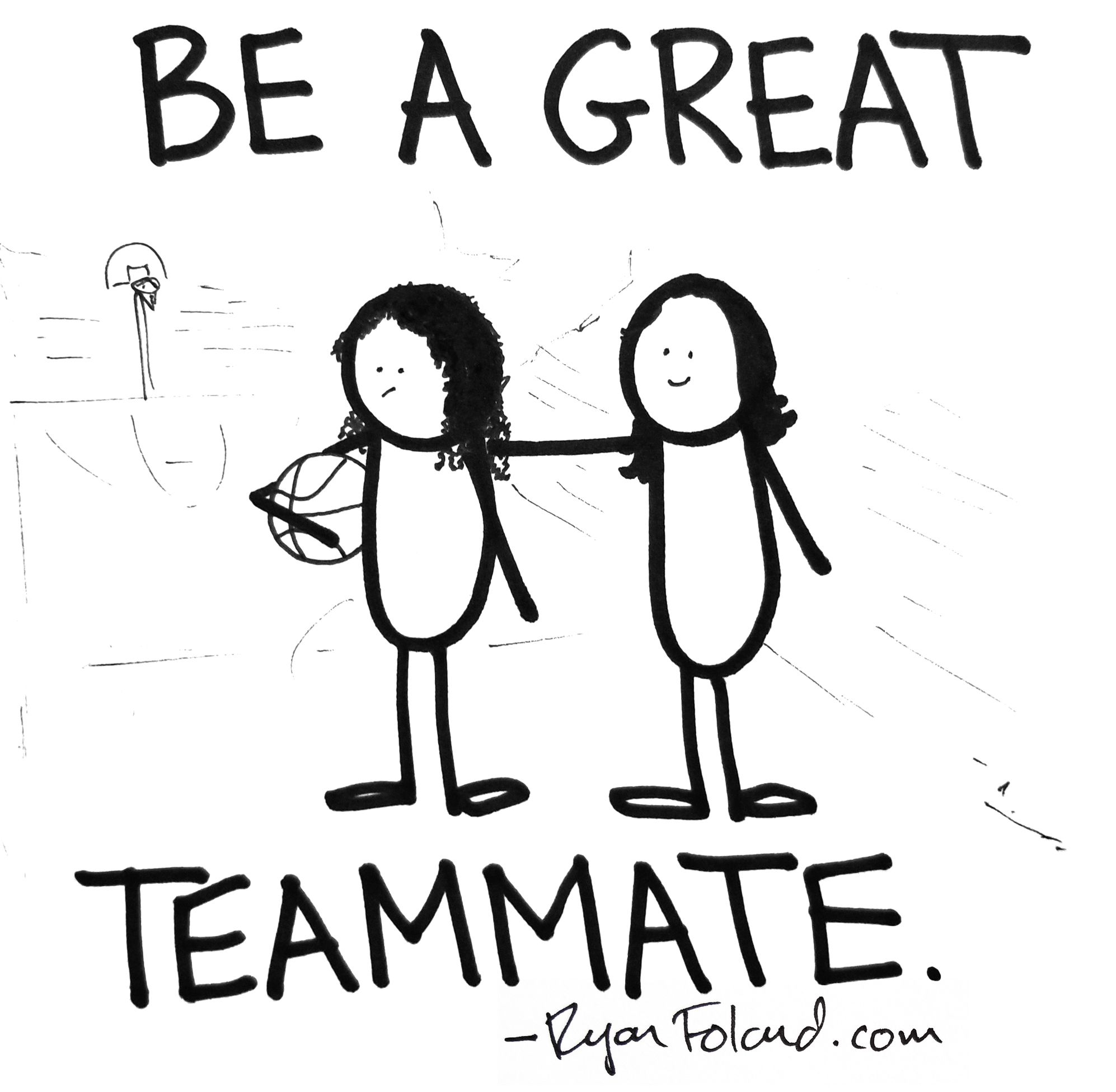 Being a Great Teammate by Ryan Foland